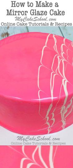 How to Make a Mirror Glaze Cake! A Cake Decorating Video Tutorial by MyCakeSchool.com. Online Cake Tutorials & Recipes.