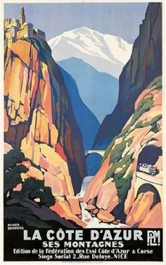 Vintage Travel Poster by Roger Broders: Montagnes, France Art Deco Posters, Vintage Travel Posters, Vintage Postcards, Old Poster, Retro Poster, Travel Ads, Travel Images, Train Travel, Travel Photos