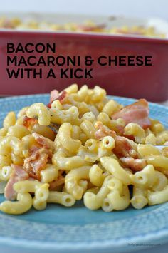 Baked Bacon Macaroni and Cheese with a Kick -  must try!  The perfect comfort food.  Because everything tastes better with bacon.