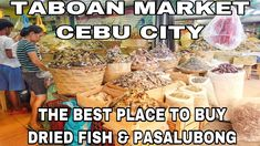 TABOAN MARKET CEBU CITY (THE BEST PLACE TO BUY DRIED FISH $ PASALUBONG) Cebu City, Group Of Companies, The Good Place, Fishing, Hotels, Good Things, Marketing, Places, Blog