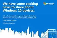 Microsoft to launch Surface Pro 4 and new phones at October 6th event - Microsoft has started inviting media outlets to a special Windows 10 devices launch next month. The software giant is holding a press event in New York on October 6th to unveil a range of hardware running Windows 10.