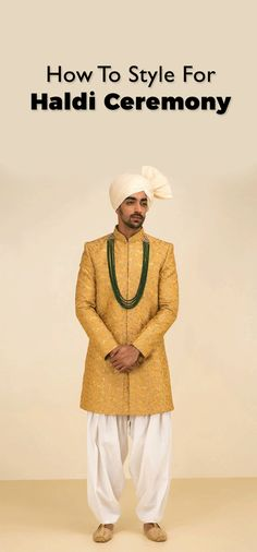 How To Decide What Should Men Wear During Haldi Ceremony Indian Men Fashion, Men's Fashion, Haldi Ceremony, Indian Man, Mens Style Guide, Men Wear, Men's Style, Style Guides, Blog