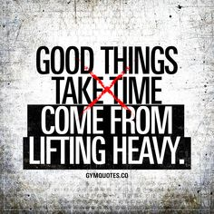 Lifting heavyv quote: Good things come from lifting heavy. #liftheavy #trainhard www.gymquotes.co