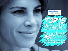 Top 15 Weight Loss Motivation Quotes From Jillian Michaels by Susan  Campbell via slideshare