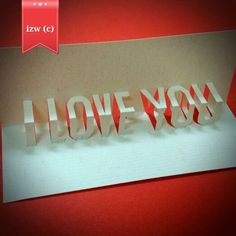 I love you pop up card. By izw #iloveyou #popupcard #popupcards #ilovepopupcards #byizw