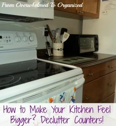 From Overwhelmed to Organized: Tips to Declutter Counters to Make Your Kitchen Feel Bigger!