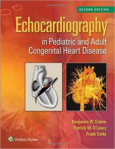 Echocardiography in Pediatric and Adult Congenital Heart Disease 2nd Edition PDF