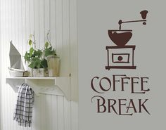 #Wandtattoo Sprüche - Wandworte No.SF317 Coffee Break 5 #kaffee #Genuss #coffee #time