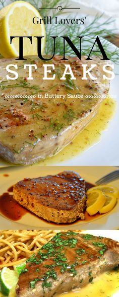 Grill Lovers' Amazing Tuna Steaks in Buttery Sauce Recipe Fresh Tuna Recipes, Tuna Fish Recipes, Seafood Recipes, Healthy Recipes, Healthy Meals, Healthy Food, Yummy Food, Halibut, Tilapia
