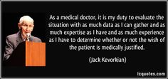 Jack Kevorkian Quotes Dr Jack Kevorkian On The Right To Die Issue  Temple Illuminatus