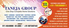 Taneja Group, for all your home solution needs. What's more? Get home delivery service on all products! Visit Taneja's Group, NOW! Visit www.tanejasonline.com