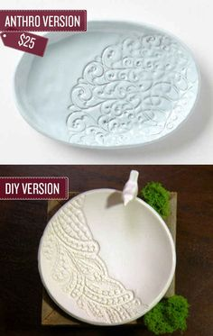 Create a lace embossed dish. | 38 Anthropologie Hacks