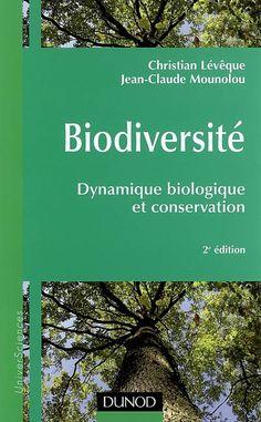 """577.1 LEV - Biodiversité : dynamique biologique et conservation / C. Lévêque, J-C. Mounolou. """"Cette deuxième édition,  nous montre que les changements climatiques et les évènements géologiques ont joué un rôle prépondérant dans la mise en place des écosystèmes et de la diversité biologique."""""""