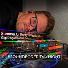 My SoundForFridayNight from the 29th of March 2019. GIGI D'AGOSTINO feat. DATURA - Summer Of Energy (Viaggio Mix) Weekend Song, The Dj, Walking By, Electronic Music, Edm, Falling In Love, Songs, Austria, Summer