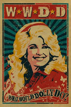 Dolly Parton poster. What Would Dolly Do? 12x18. Country Music. Kraft paper. Knoxville. Nashville. Tennessee. Art.