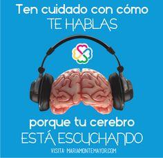 Tu cerebro escucha todo lo que te dices, y tu cuerpo hace lo que tu cerebro le dice. Así que ¿qué crees que pasa cuando te dices que estás gorda?... !Si! ¡Es mucho más fácil engordar! ¡Aunque comas sano y hagas ejercicio!  Aprende a cambiar la relación con tu cuerpo y la comida en el programa online de 30 días EL ARTE DE AMAR TU CUERPO http://www.mariamontemayor.com/#!el-arte-de-amar-tu-cuerpo/ctzi