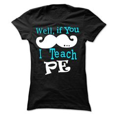 Well - PE Teacher - #matching shirt #american eagle hoodie. CHECK PRICE => https://www.sunfrog.com/LifeStyle/Well--PE-Teacher-Ladies.html?68278