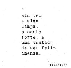 Oh se tem The Words, More Than Words, Words Quotes, Life Quotes, Sayings, Happy Quotes, Favorite Quotes, Best Quotes, Monólogo Interior