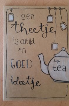 Handlettering uitnodiging (high) tea Handmade Envelopes, Writing Styles, Birthday Presents, Diy Cards, Tea Party, Doodles, Paper Crafts, Scrapbook, Draw
