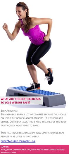 What are the best exercises to lose weight fast? - Step aerobics - Click for more: http://www.urbanewomen.com/what-are-the-best-exercises-to-lose-weight-fast.html