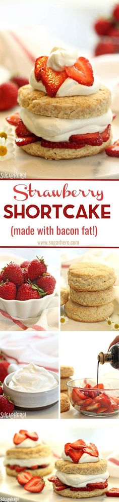Grown-Up Strawberry Shortcake - the classic dessert gets a modern twist! Bacon fat is added to the shortcakes, for a deliciously savory contrast to the sweet strawberries. Try it, you'll love it! | From SugarHero.com