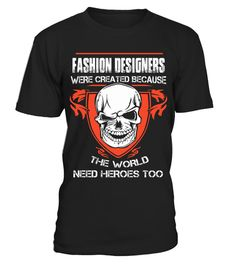 "# FASHION DESIGNERS .  FASHION DESIGNER-- LIMITED EDITION !!!The perfect hoodie and tee for you !HOW TO ORDER:1. Select the style and color you want:T-Shirt / Hoodie / Long Sleeve2. Click ""Buy it now""3. Select size and quantity4. Enter shipping and billing information5. Done! Simple as that!TIPS: Buy 2 or more to save on shipping cost!Guaranteed safe and secure checkout via:Paypal 