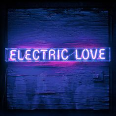 Electric love - neon