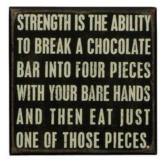 Strength Is....LOL