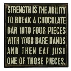 Strength Is....LOL