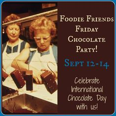 Walking on Sunshine Recipes:  Chocolate Party!  Foodie Friends Friday Linky Party