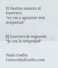 Feliz semana - Cita vía @PauloCoelho - vía www.instagram.com/ComunidadCoelho | Comunidad Coelho: tu punto de encuentro con los fans de Paulo Coelho