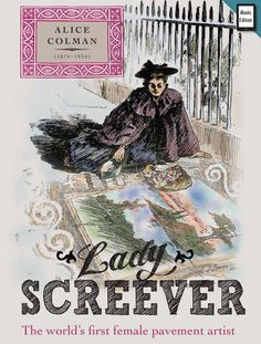 Lady Screever book cover: (iBook Edition) Designed by Ken Ashcroft and written by Philip Battle ISBN 978 0 9933796 2 8