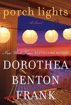 Porch Lights by Dorthea Benton Frank