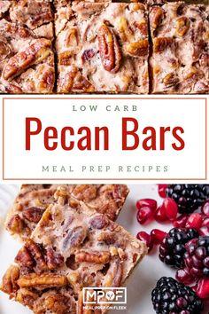 Low Carb Pecan Pie Bars - Meal Prep on Fleek™