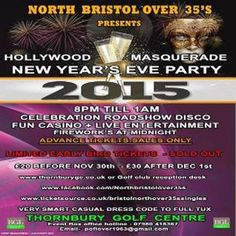 New Year's Eve Hollywood Masquerade (Optional) - Thornbury at Thornbury Golf Centre, Bristol Road, Thornbury, BS35 3XL, UK on Dec 31, 2015 to Jan 01, 2016 at 8:00pm to 1:00am Local Hotel info On site Golf lodge 11 rooms call 01454 281144  The Swan pub High street, Thornbury call 01454 413062 (1 Mile) Category: Nightlife Prices: Before 30th Nov £20, After 1st Dec £30 Artists: Sax in the city, celebration roadshow, Rob James