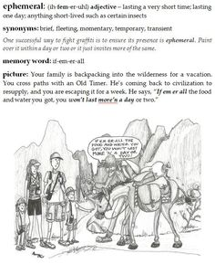 EPHEMERAL ... #SATvocabulary Word Of The Day from Visualize Your Vocabulary @ http://www.VisualizeYourVocabulary.com