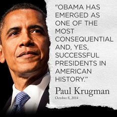 Thank you, Mr. Krugman!  We know this... It's the republicans who are doing all they can to ruin his presidency!