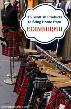 Are you planning a trip to Edinburgh? Shopping in this city is exciting and satisfying with all the independent shops and local products. Check out this guide to inspire your trip and discover 15 Scottish products to bring home with you!