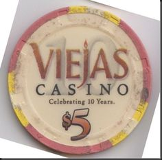 This chip was issued by Viejas Casino in Alpine, California.