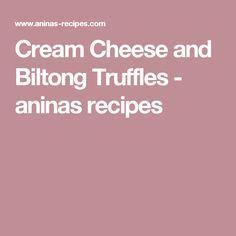 Cream Cheese and Biltong Truffles - aninas recipes Savoury Biscuits, Biltong, Truffles, Keto, Cheese, Snacks, Cream, Baking, Recipes