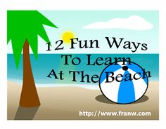Funschooling & Recreational Learning: 12 Fun Ways To Learn At The Beach