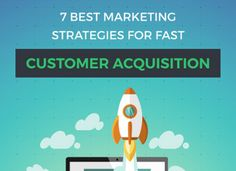 7 Best Marketing Strategies for Fast Customer Acquisition [Infographic] Inbound Marketing, Content Marketing, Business Tips, Online Business, Customer Lifetime Value, Social Media Digital Marketing, Competitor Analysis, Growing Your Business, Branding