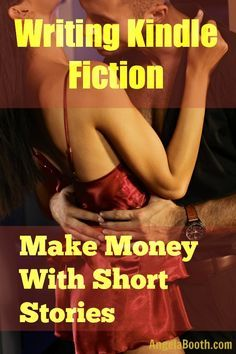 You can make money writing Kindle fiction.You can even makemoney writing short stories– your fiction can be as long, or as short, as you choose: http://www.fabfreelancewriting.com/blog/2013/06/25/writing-kindle-ficion-make-money-with-short-stories/