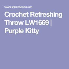 Crochet Refreshing Throw LW1669 | Purple Kitty