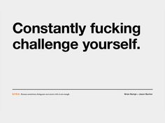 challenge yourself today,now! It's never to late to start..