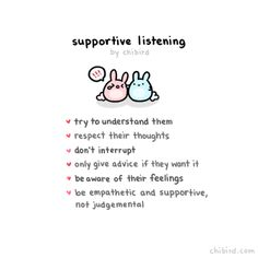 Sometimes you just need someone to listen and to support you!