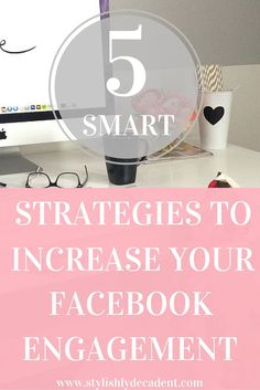 5 Ways to Increase Your Facebook Engagement | Creating a social media strategy for your brand does not have to be complicated, at all! Instead of trying to stress yourself trying to figure out Facebook's engagement algorithm, I have created 5 {FREE} tips that will help you up the anty on your Facebook business page. Click here for more!