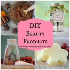 DIY Beauty Products | Soundness of Body & Mind