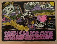 I LOVE this Death Cab for Cutie poster - perfect for my Day of the Dead file.