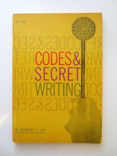 Codes and Secret Writing (1973) by Herbert S. Zim - Vintage Childrens Nonfiction Book